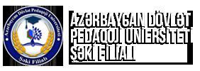 Azərbaycan Dövlət Pedaqoji Universitetinin Şəki filialı